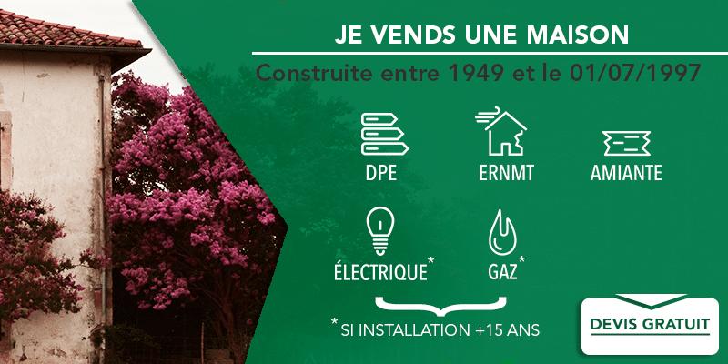 diagnostics-obligatoires-avant-vente-maison-ent-1949-1997