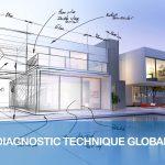 Le Diagnostic Technique Global, quelques informations complémentaires (DTG)
